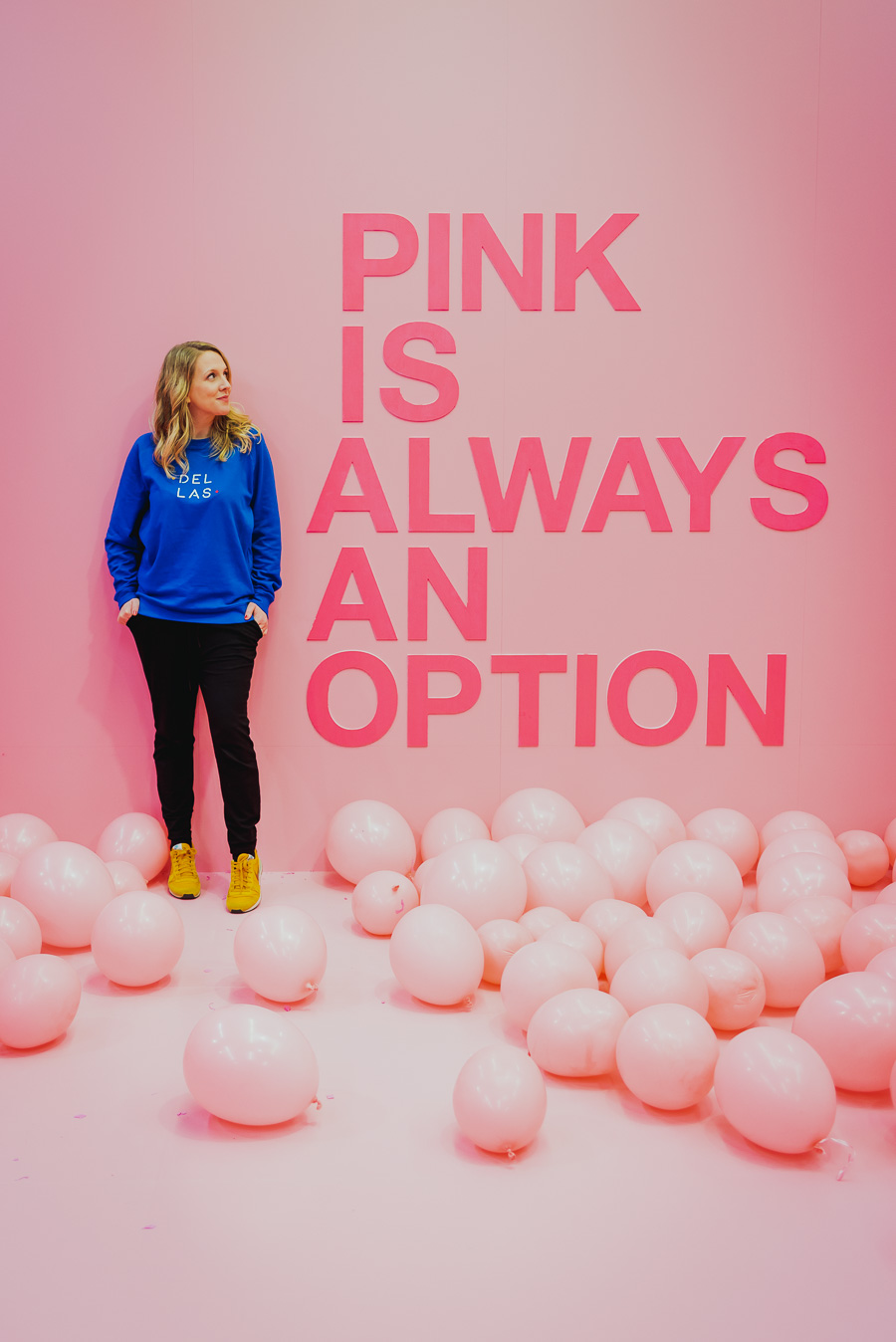 Pink is always an option